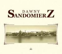 Dawny Sandomierz - Urszula Stępień - okładka książki