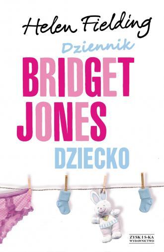 Dziennik Bridget Jones. Dziecko - okładka książki