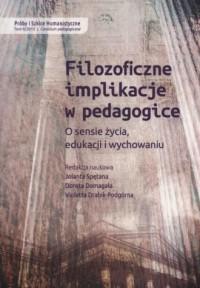 Filozoficzne implikacje w pedagogice. - okładka książki