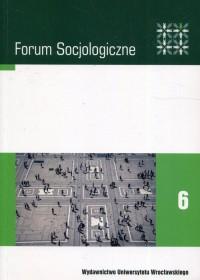 Forum Socjologiczne 6. Pamięć a przestrzeń - okładka książki