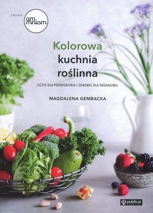 Kolorowa kuchnia roślinna. Uczta - okładka książki