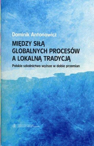 Między siłą globalnych procesów - okładka książki
