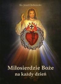 Miłosierdzie Boże na każdy dzień - okładka książki