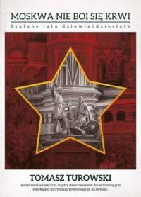 Moskwa nie boi się krwi. Szalone lata dziewięćdziesiąte - okładka książki