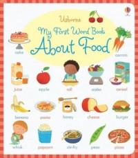 My First Word Book About Food - okładka książki