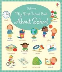 My First Word Book About School - okładka książki