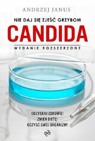 Nie daj się zjeść grzybom Candida - okładka książki