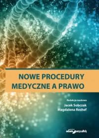 Nowe procedury medyczne a prawo - okładka książki
