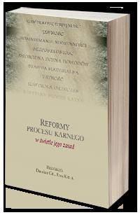 Reformy procesu karnego w świetle jego zasad - okładka książki