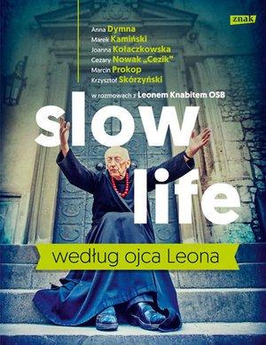 Slow life według ojca Leona - okładka książki