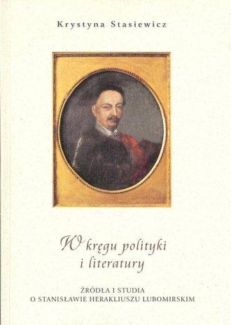 W kręgu polityki i literatury. - okładka książki