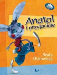 Anatol i przyjaciele - okładka książki