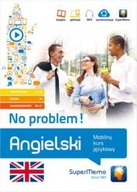 Angielski. No problem!. Mobilny kurs językowy (pakiet: poziom podstawowy A1-A2, średni B1, zaawansowany B2-C1) - okładka podręcznika
