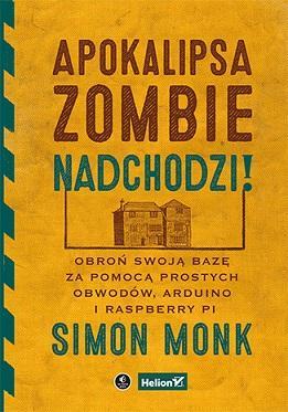 Apokalipsa zombie nadchodzi! Obroń - okładka książki