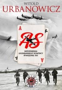 As. Wspomnienia legendarnego dowódcy - okładka książki