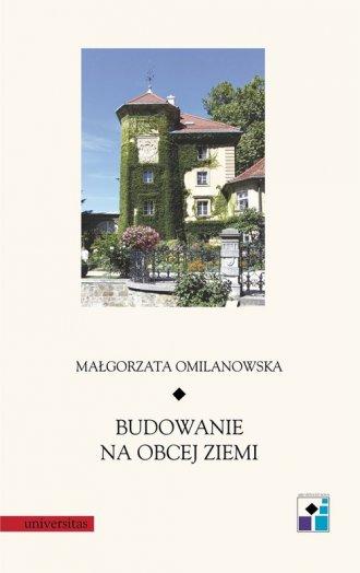 Budowanie na obcej ziemi - okładka książki