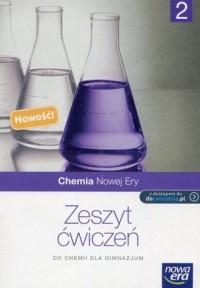 Chemia nowej ery 2. Zeszyt ćwiczeń. Gimnazjum - okładka podręcznika