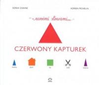 Czerwony Kapturek swoimi słowami - okładka książki