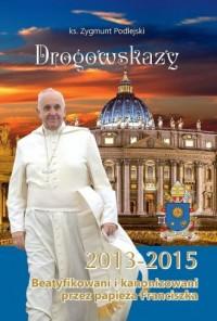 Drogowskazy. Beatyfikowani i kanonizowani - okładka książki