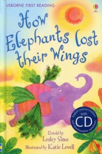 How Elephants Lost Their Wings (+ CD) - okładka książki