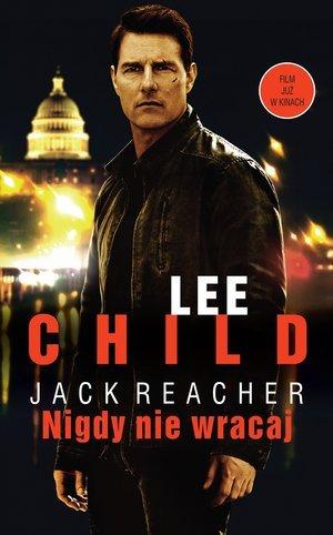 Jack Reacher  Nigdy nie wracaj - okładka książki