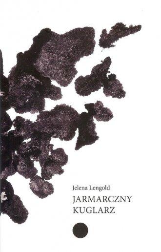 Jarmarczny kuglarz - okładka książki