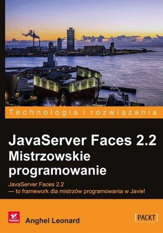 JavaServer Faces 2.2. Mistrzowskie - okładka książki