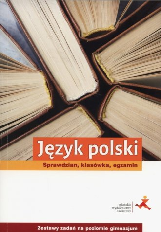 Język polski. Sprawdzian, klasówka, - okładka podręcznika