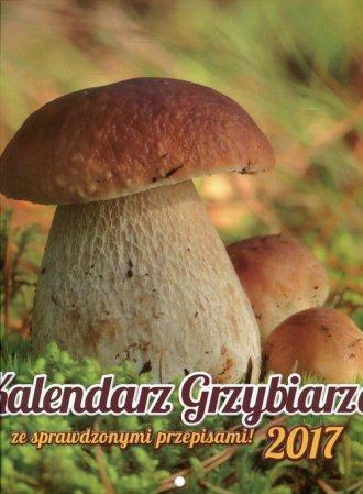 Kalendarz 2017. Kalendarz grzybiarza - okładka książki