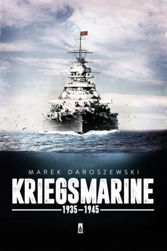 Kriegsmarine 1935-1945 - okładka książki