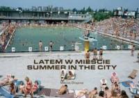 Latem w mieście - okładka książki