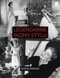 Legendarne ikony stylu - okładka książki