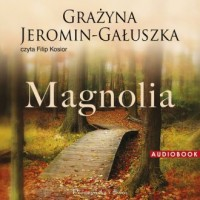 Magnolia - Grażyna Jeromin-Gałuszka - pudełko audiobooku