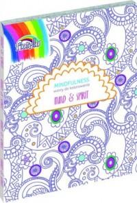 Mindfulness wzory do kolorowania. Mind & Spirit - okładka książki