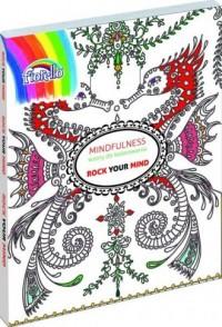 Mindfulness wzory do kolorowania. Rock your mind - okładka książki