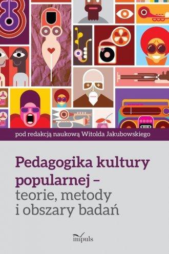 Pedagogika kultury popularnej. - okładka książki