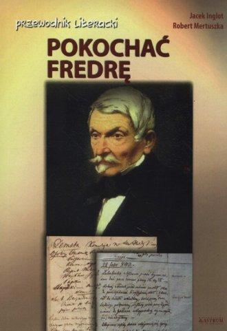 Pokochać Fredrę. przewodnik literacji - okładka podręcznika