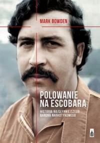 Polowanie na Escobara. Historia - okładka książki
