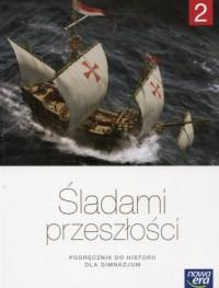 Śladami przeszłości 2. Gimnazjum. Podręcznik - okładka podręcznika