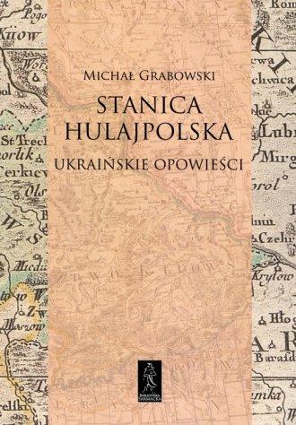 Stanica hulajpolska. Ukraińskie - okładka książki