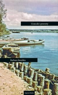 Ucieczki i powroty - okładka książki
