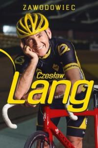 Zawodowiec - Czesław Lang - okładka książki