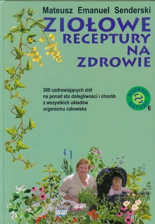 Ziołowe receptury na zdrowie - okładka książki