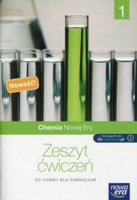 Chemia Nowej Ery. Klasa 1. Gimnazjum. Zeszyt ćwiczeń - okładka podręcznika