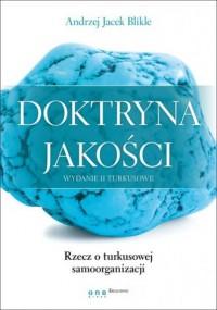 Doktryna jakości. Rzecz o turkusowej - okładka książki