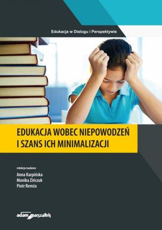 Edukacja wobec niepowodzeń i szans - okładka książki