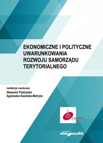 Ekonomiczne i polityczne uwarunkowania - okładka książki