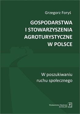 Gospodarstwa i stowarzyszenia agroturystyczne - okładka książki