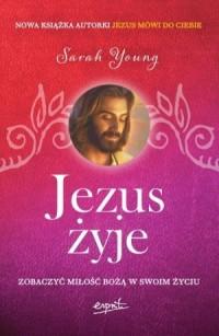 Jezus żyje. Zobaczyć miłość Bożą w swoim życiu - okładka książki