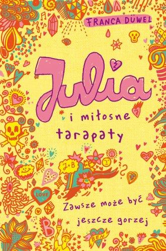 Julia i miłosne tarapaty - okładka książki